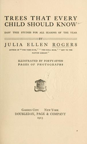 Trees that every child should know by Julia Ellen Rogers
