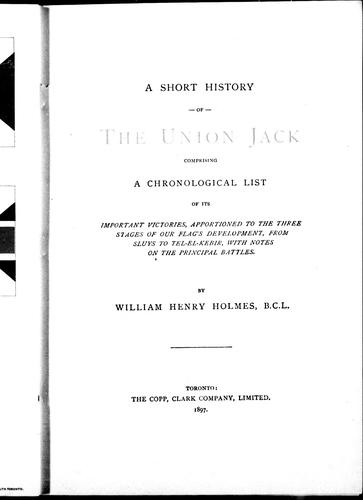 A short history of the Union Jack by Holmes, William Henry