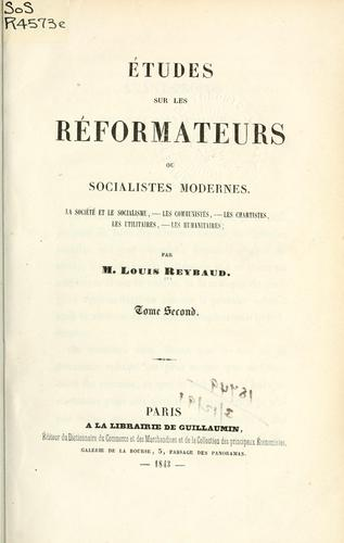 Études sur les réformateurs contemporains by Reybaud, Louis