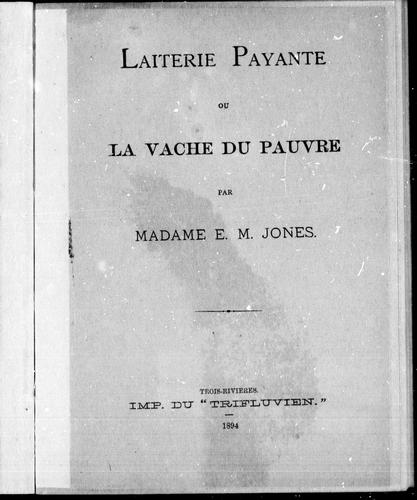 Laiterie payante ou La vache du pauvre by E. M. Jones