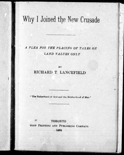 Why I joined the new crusade by Richard T. Lancefield