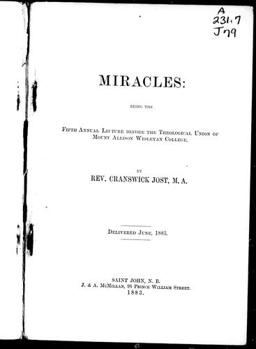 Miracles by Cranswick Jost