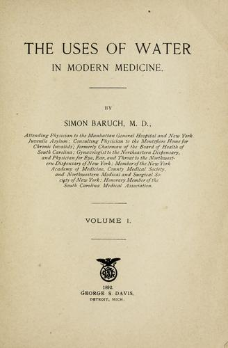 The uses of water in modern medicine by Simon Baruch