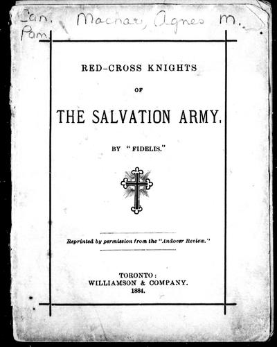 Red-cross knights of the Salvation Army by Agnes Maule Machar