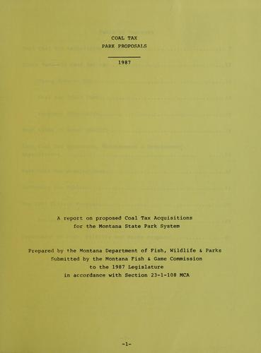 Coal tax park proposals, 1987 by Montana. Dept. of Fish, Wildlife, and Parks.