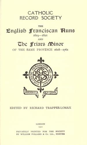 The English Franciscan nuns, 1619-1821 by