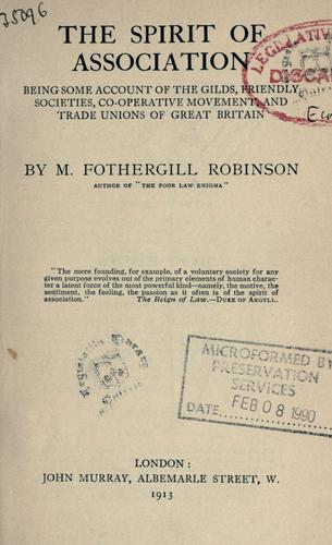 The spirit of association by M. Fothergill Robinson