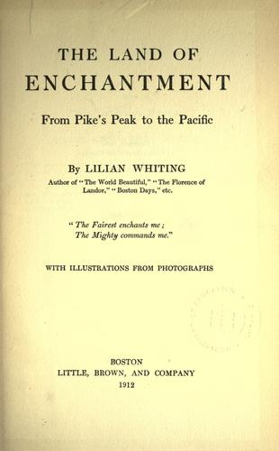 The land of enchantment by Lilian Whiting