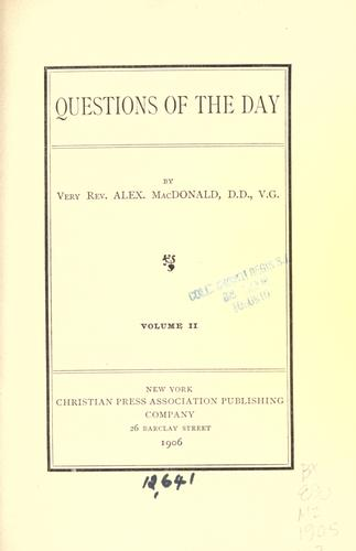 Questions of the day by MacDonald, Alexander