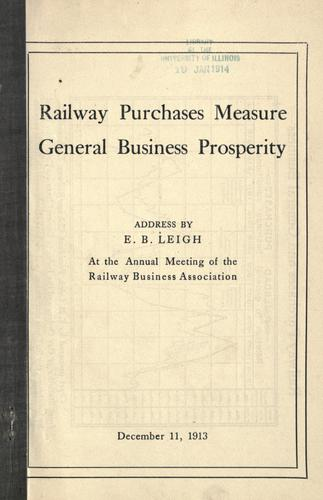 Railway purchases measure general business prosperity by Edward Baker Leigh