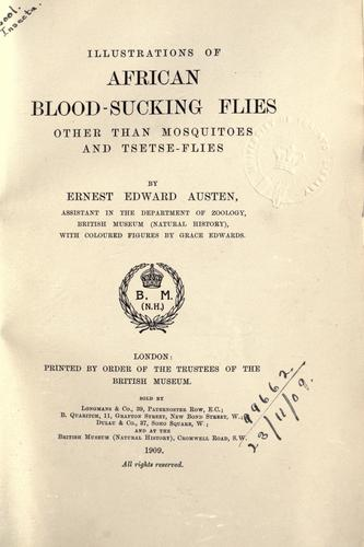 Illustrations of African blood-sucking flies other than mosquitoes and tsetse-flies by E. E. Austen
