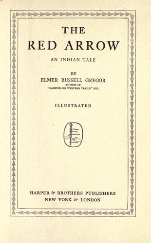 The red arrow by Elmer Russell Gregor
