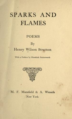 Sparks and flames by Henry Wilson Stratton