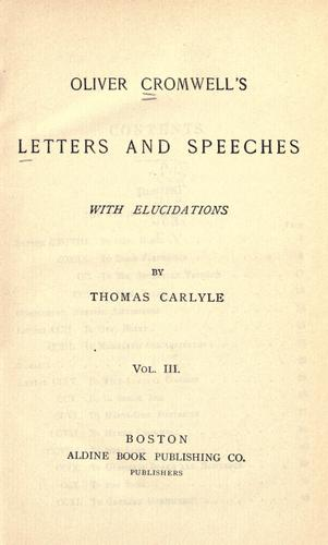 Letters and speeches, with elucidations by Thomas Carlyle by Cromwell, Oliver