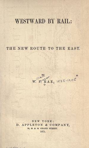 Westward by rail by W. Fraser Rae
