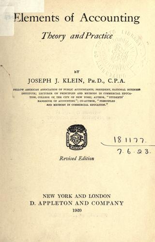 Elements of accounting by Joseph Jerome Klein, Joseph J. Klein
