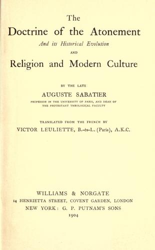 The doctrine of the atonement by Auguste Sabatier
