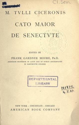 M. Tvlli Ciceronis Cato Maior de senectvte