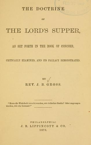 The Doctrine of the Lord's Supper by J. B. Gross