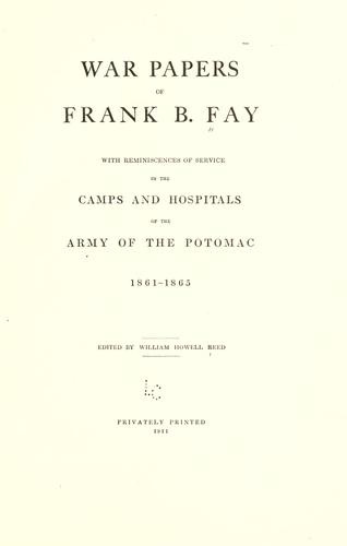 War papers of Frank B. Fay by Franklin Brigham Fay