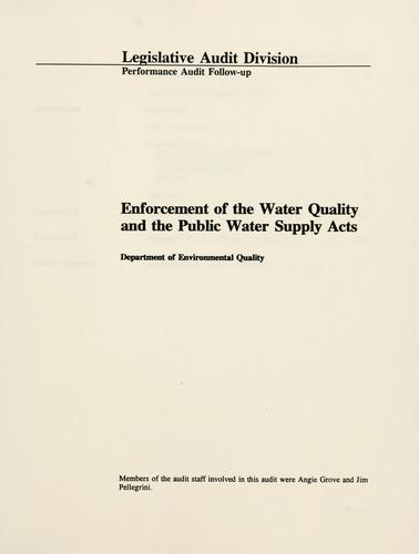 Enforcement of the water quality and the public water supply acts, Department of Environmental Quality by Montana. Legislature. Legislative Audit Division.