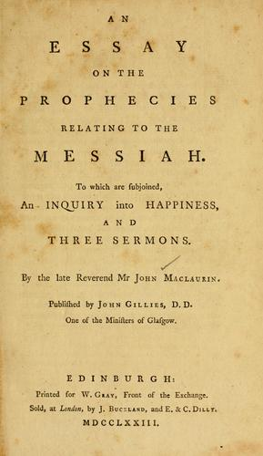 An essay on the prophecies relating to the Messiah by John Maclaurin