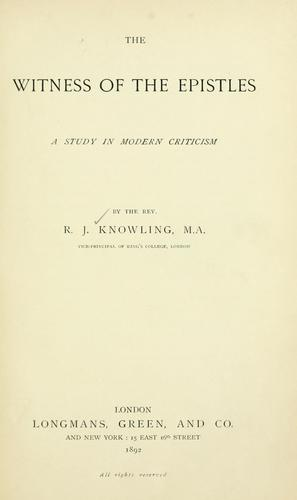 The witness of the epistles by Richard John Knowling