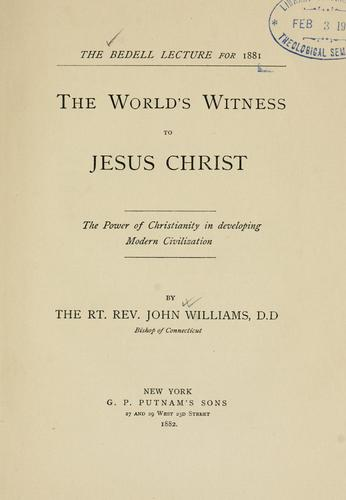 The world's witness to Jesus Christ by Williams, John
