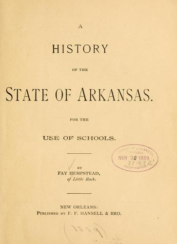 A history of the state of Arkansas by Fay Hempstead