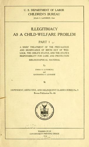 Illegitimacy as a child-welfare problem.