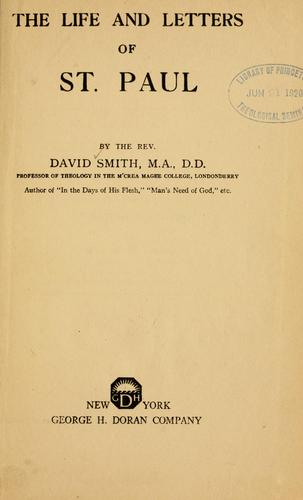 The life and letters of St. Paul. by David Smith