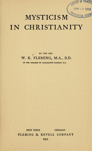 Mysticism in Christianity by W. K. Fleming