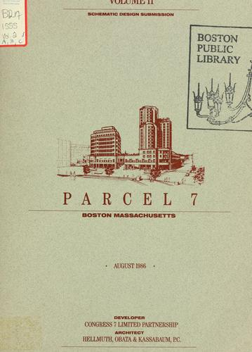 Parcel 7, Boston, Massachusetts: schematic design submission by Congress 7 Limited Partnership.