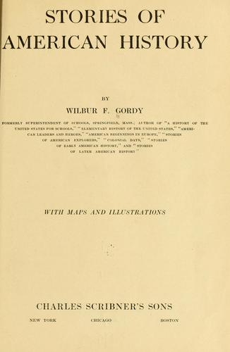 Stories of American history by Wilbur Fisk Gordy