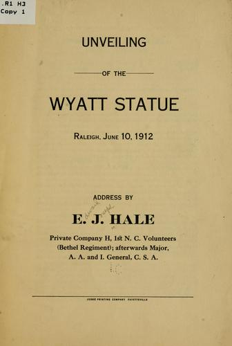 Unveiling of the Wyatt statue, Raleigh, June 10, 1912 by Edward Joseph Hale