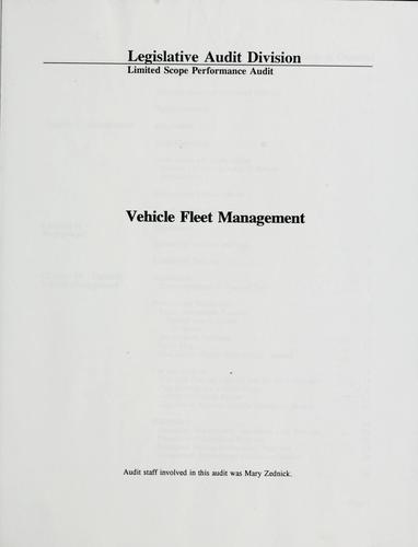 Vehicle fleet management by Montana. Legislature. Legislative Audit Division.