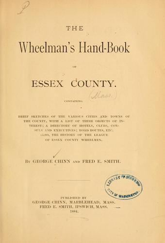 The wheelman's hand-book of Essex county by George Chinn
