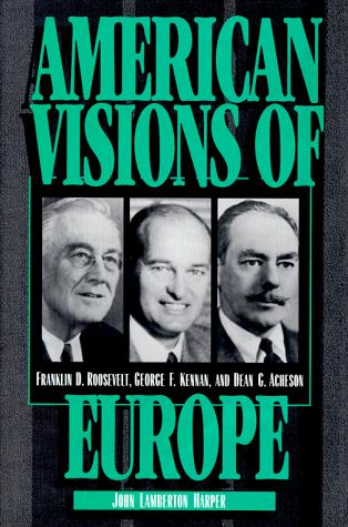 American visions of Europe by John Lamberton Harper