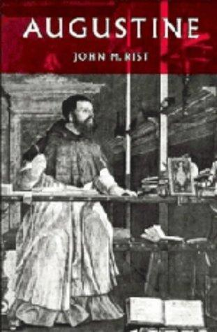 Augustine by John M. Rist