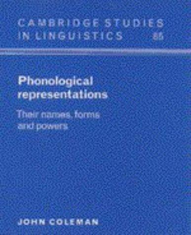 Phonological representations by Coleman, John