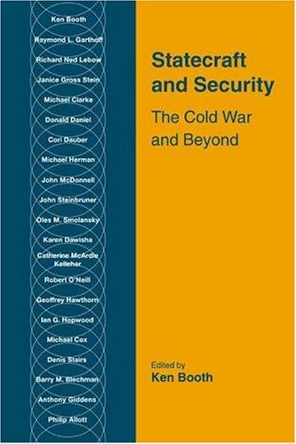 Statecraft and security by edited by Ken Booth.