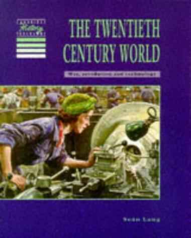 The twentieth century world by Sean Lang