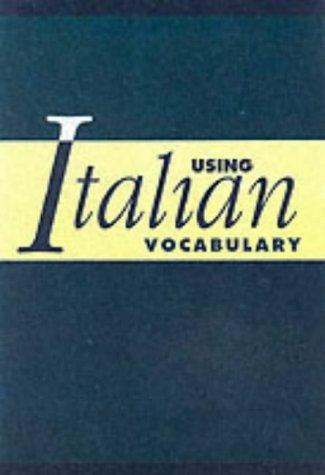 Using Italian Vocabulary by Marcel Danesi
