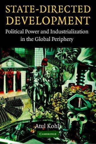 Image 0 of State-Directed Development: Political Power and Industrialization in the Global