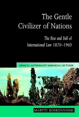 The Gentle Civilizer of Nations
