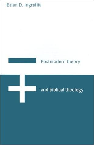 Postmodern theory and biblical theology
