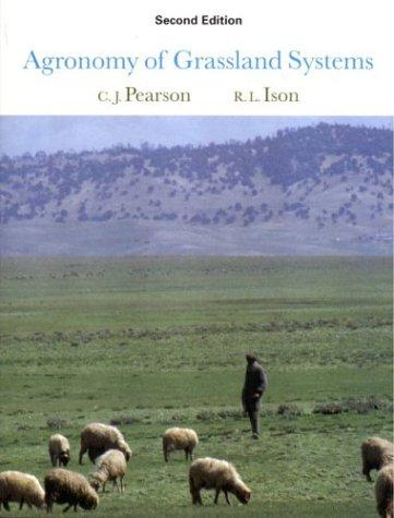 Agronomy of grassland systems by C. J. Pearson