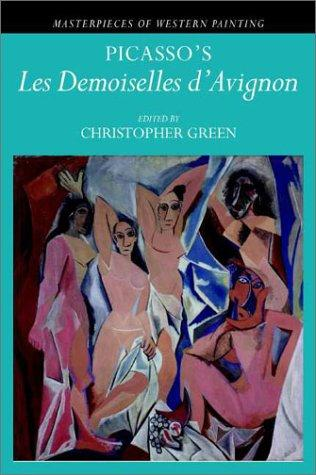 Picasso's 'Les demoiselles d'Avignon' (Masterpieces of Western Painting) by Christopher Green
