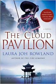 The cloud pavilion by Laura Joh Rowland