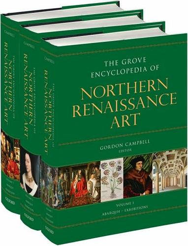 The Grove encyclopedia of northern Renaissance art by